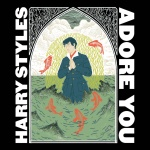 Harry Styles — Adore You