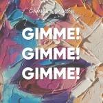 Gamper — Gimme! Gimme! Gimme!