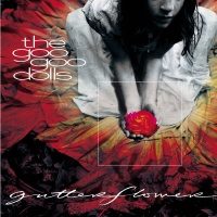 Goo Goo Dolls - Gutterflower
