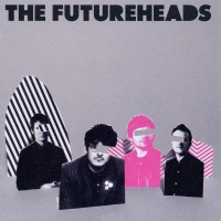 The Futureheads - First Day