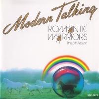 Modern Talking - Romantic Warriors (Album)