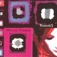 Mylène Farmer - Remixes