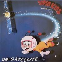 Video Kids - Satellite (Reprise)
