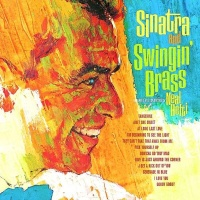 - Sinatra and Swingin' Brass