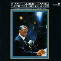 - Francis Albert Sinatra & Antonio Carlos Jobim