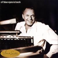 - Ol' Blue Eyes Is Back