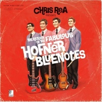 Chris Rea - The Return Of The Fabulous Hofner Bluenotes. CD1.