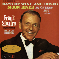 - Sinatra Sings Days of Wine and Roses, Moon River, and Other Academy Award Winners