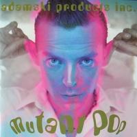 Adamski - Mutant Pop