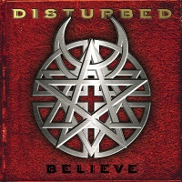 Disturbed - Believe CD1