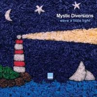 Mystic Diversions - Wave a Little Light (Spiritual Mix)