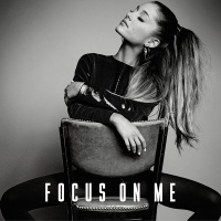 Ariana Grande - Focus On Me