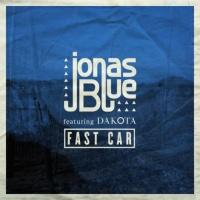 Jonas Blue feat. Dakota - Fast Car (Rare Candy Remix)