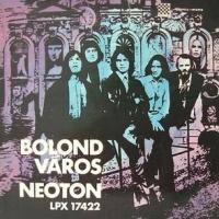 Neoton Família - Bolond Varos (VBR)