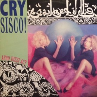Cry Sisco! - Afro Dizzy Act