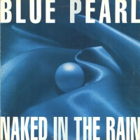 BLUE PEARL - Naked In The Rain (Dancing Divas Remix)