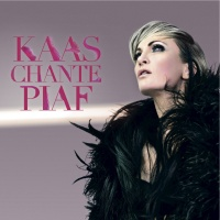 - Kaas Chante Piaf
