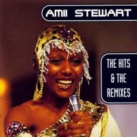 Amii Stewart - The Hits  & The Remixes (CD 1) (Album)