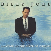Billy Joel - A Voyage On The River Of Dreams