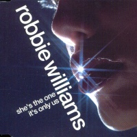 Robbie Williams - She's The One & It's Only Us (Single)