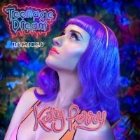 - Teenage Dream (Remix)