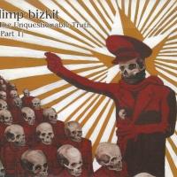 Limp Bizkit - The Unquestionable Truth