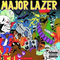 Major Lazer - Guns Don't Kill People... Lazers Do (Album)