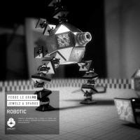 Fedde Le Grand - Robotic (Original Mix)