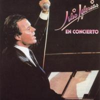 Julio Iglesias - En Concierto (CD1) (Album)