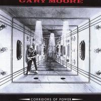 Gary Moore - Corridors of Power (Album)