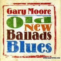 Gary Moore - Old New Ballads Blues (Album)