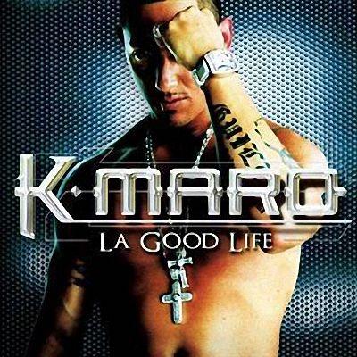 K-Maro - La Good Life (Album)