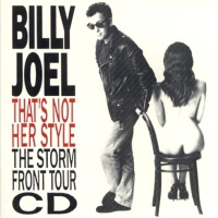 Billy Joel - That's Not Her Style (The Storm Front Tour CD)