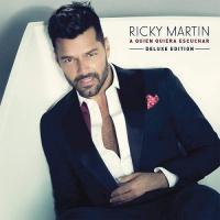 Ricky Martin - A Quien Quiera Escuchar (Deluxe Edition)