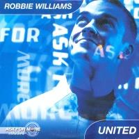 Robbie Williams - United (Single)