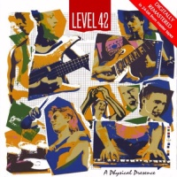 Level 42 - A Physical Presence (CD 1)