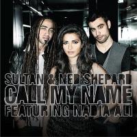 Sultan - Call My Name (Dave Aude Radio Edit)