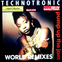 - Pump Up The Jam (World Remixes)