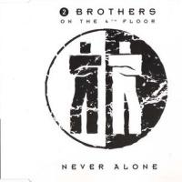 - Never Alone