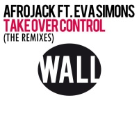 - Take Over Control (The Remixes)