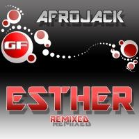 - Esther (Remixed)