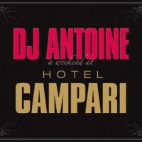 Dj Antoine - A Weekend At Hotel Campari (CD1) (Album)