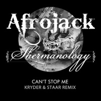 Afrojack - Can't Stop Me (Kryder & Staar Remix)