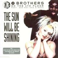 - The Sun Will Be Shining