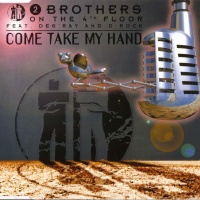 - Come Take My Hand