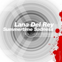 Lana Del Rey - Summertime Sadness (Nick Warren Remixes)