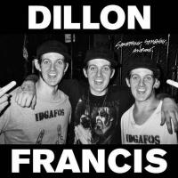 Dillon Francis - Something, Something, Awesome.