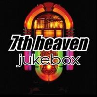 7th Heaven - I'll Be Waiting
