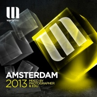 Photographer - Monster Tunes Amsterdam 2013 (Mixed By Photographer & Edu) (Compilation)