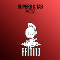 Super8 & Tab - Mega (Extended Mix) (Single)